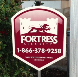 Fortress Security Yard Sign